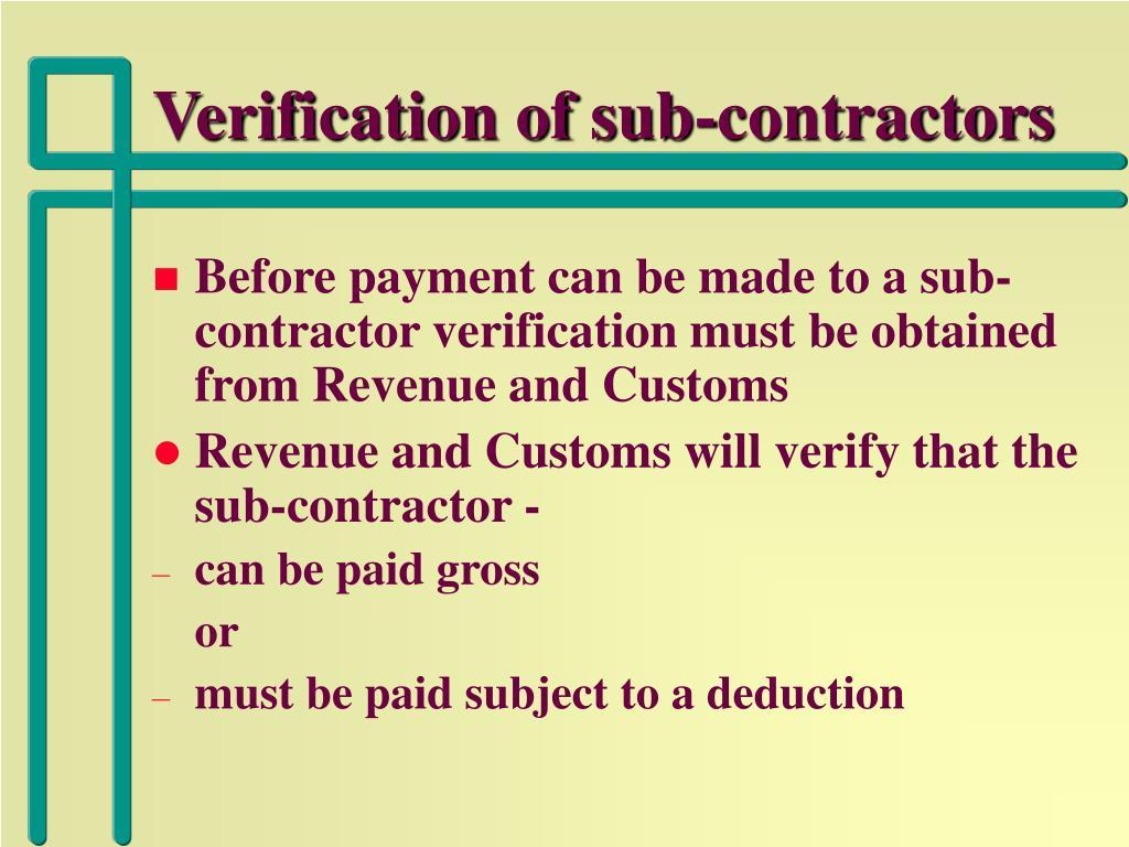 Verification of sub-contractors