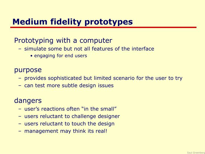 Medium fidelity prototypes