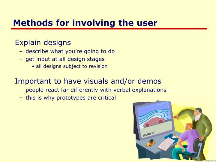 Methods for involving the user