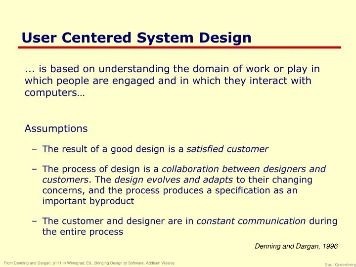 User Centered System Design