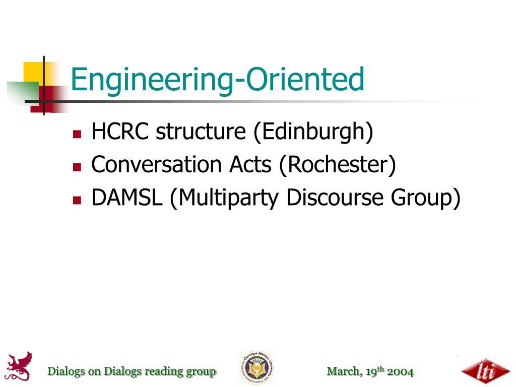 Engineering-Oriented