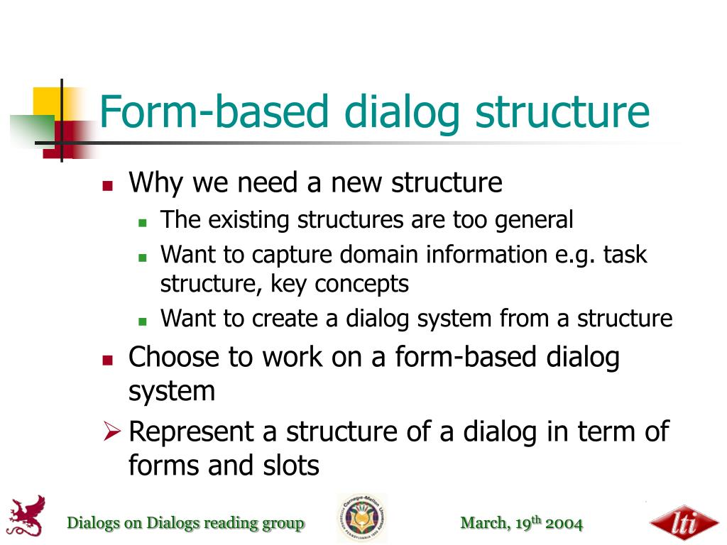 Form-based dialog structure