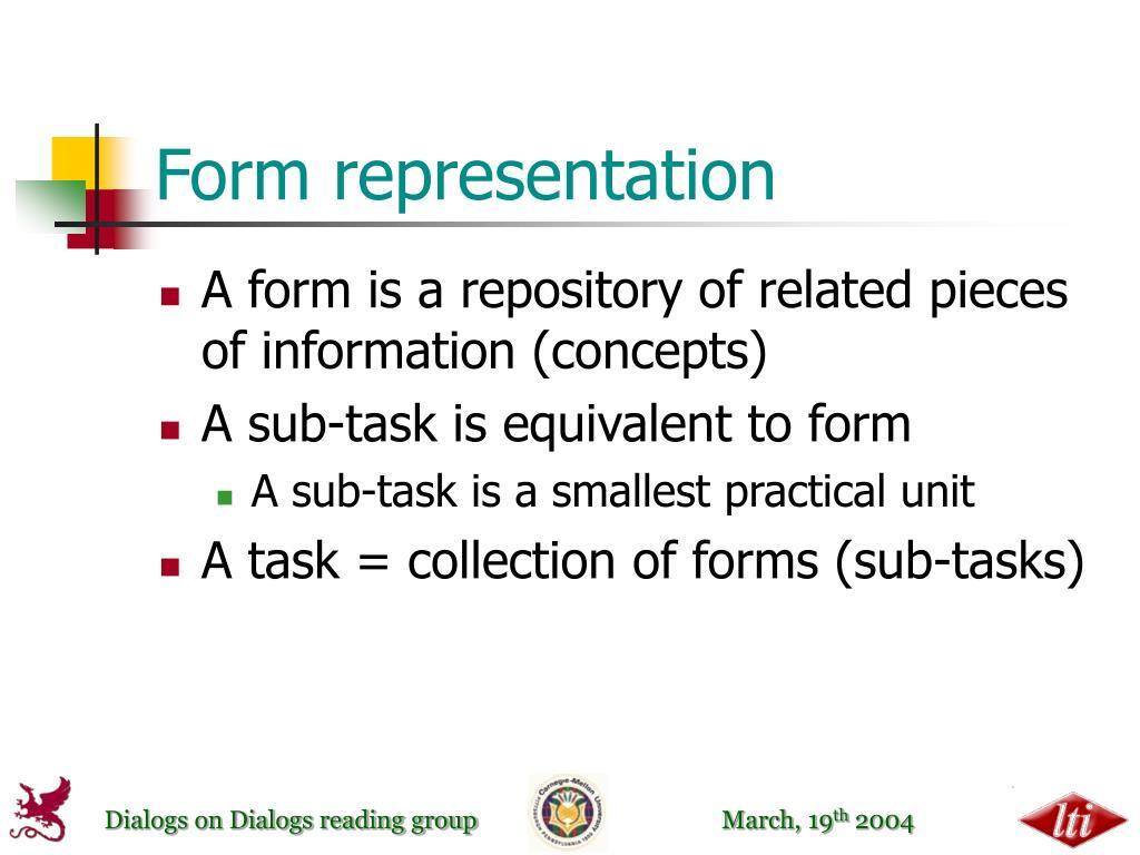 Form representation