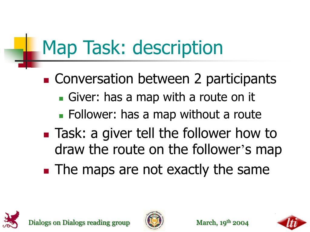 Map Task: description