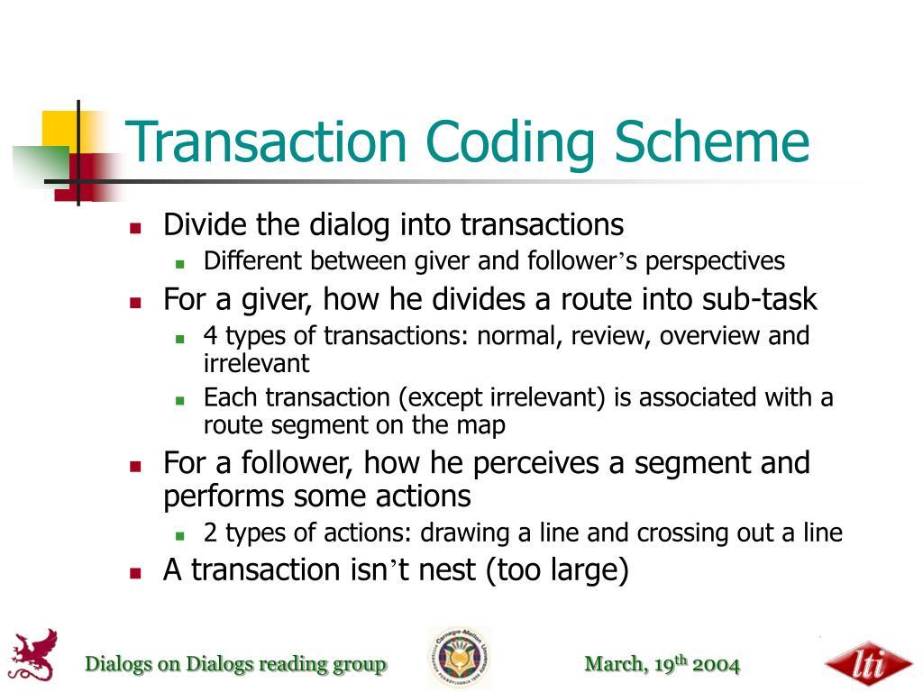 Transaction Coding Scheme