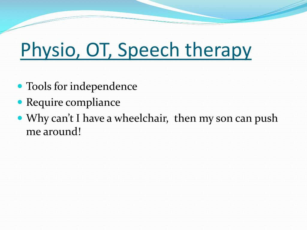 Physio, OT, Speech therapy