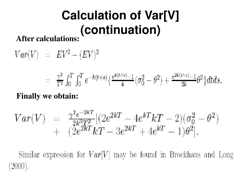Calculation of Var[V] (continuation)