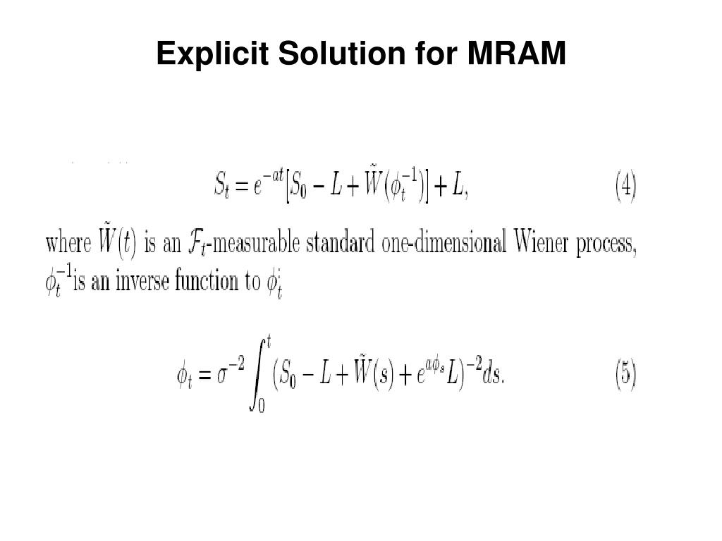 Explicit Solution for MRAM