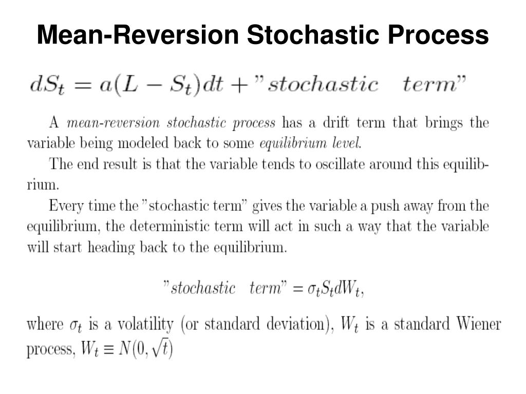 Mean-Reversion Stochastic Process