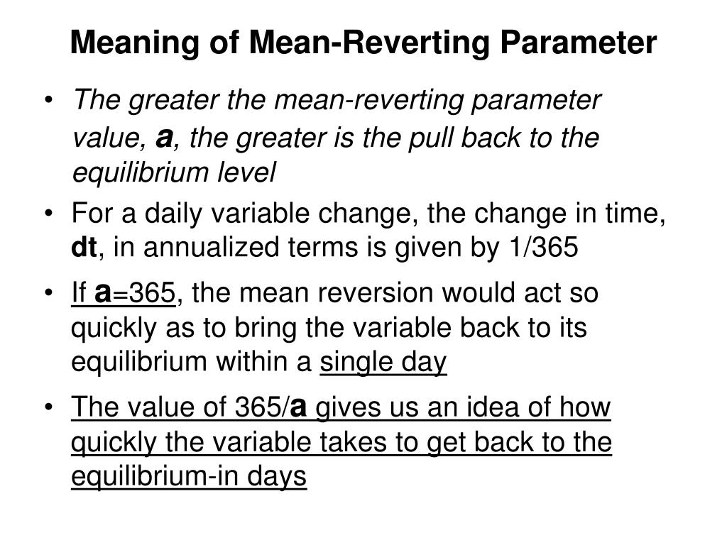 Meaning of Mean-Reverting Parameter
