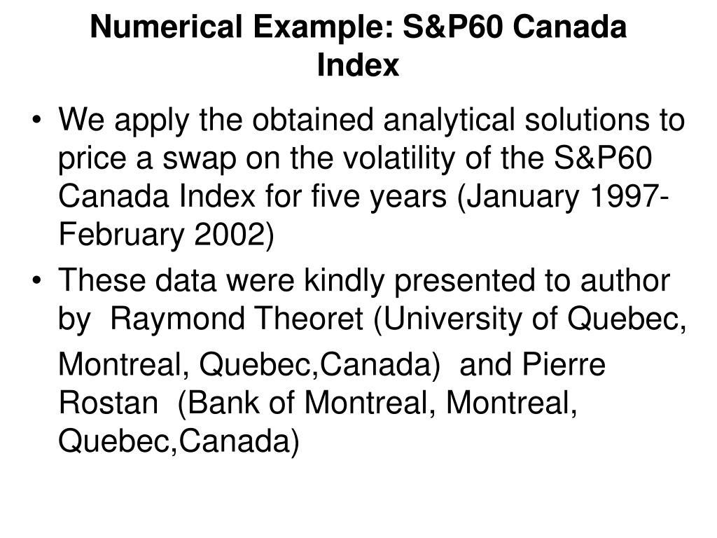 Numerical Example: S&P60 Canada Index