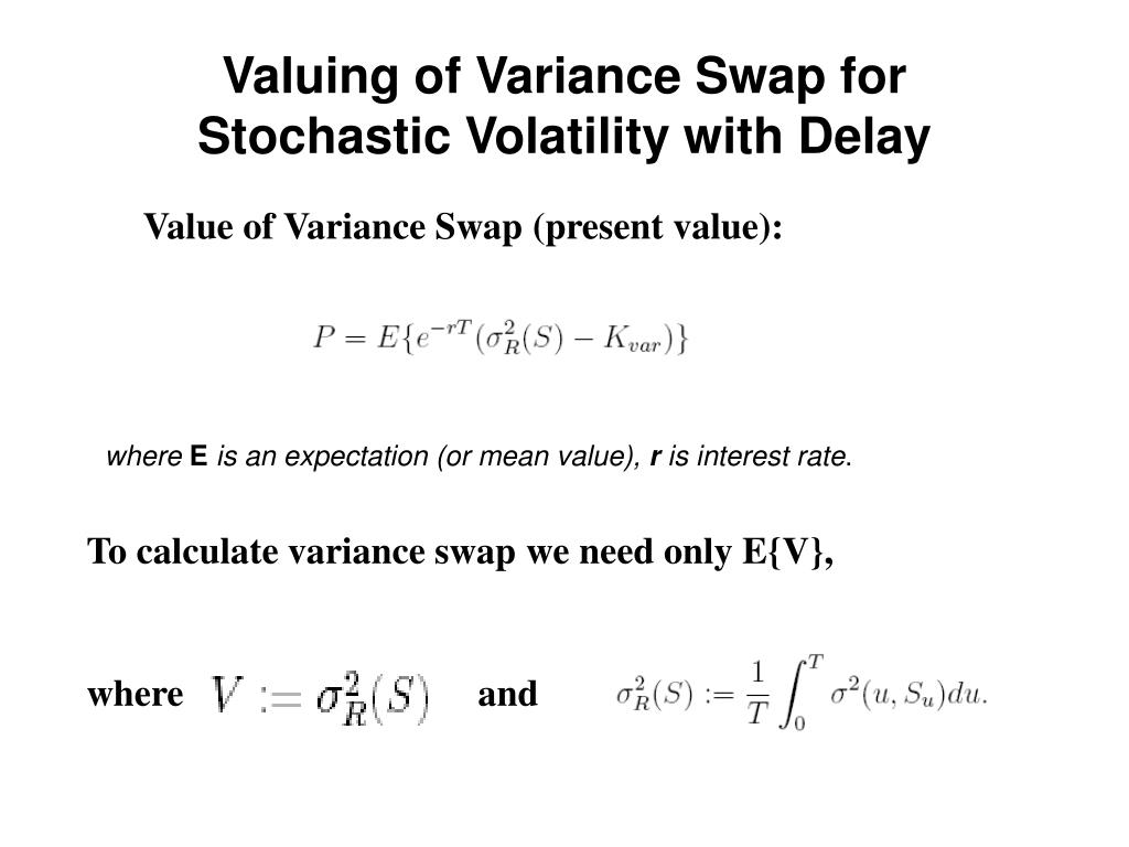 Valuing of Variance Swap for