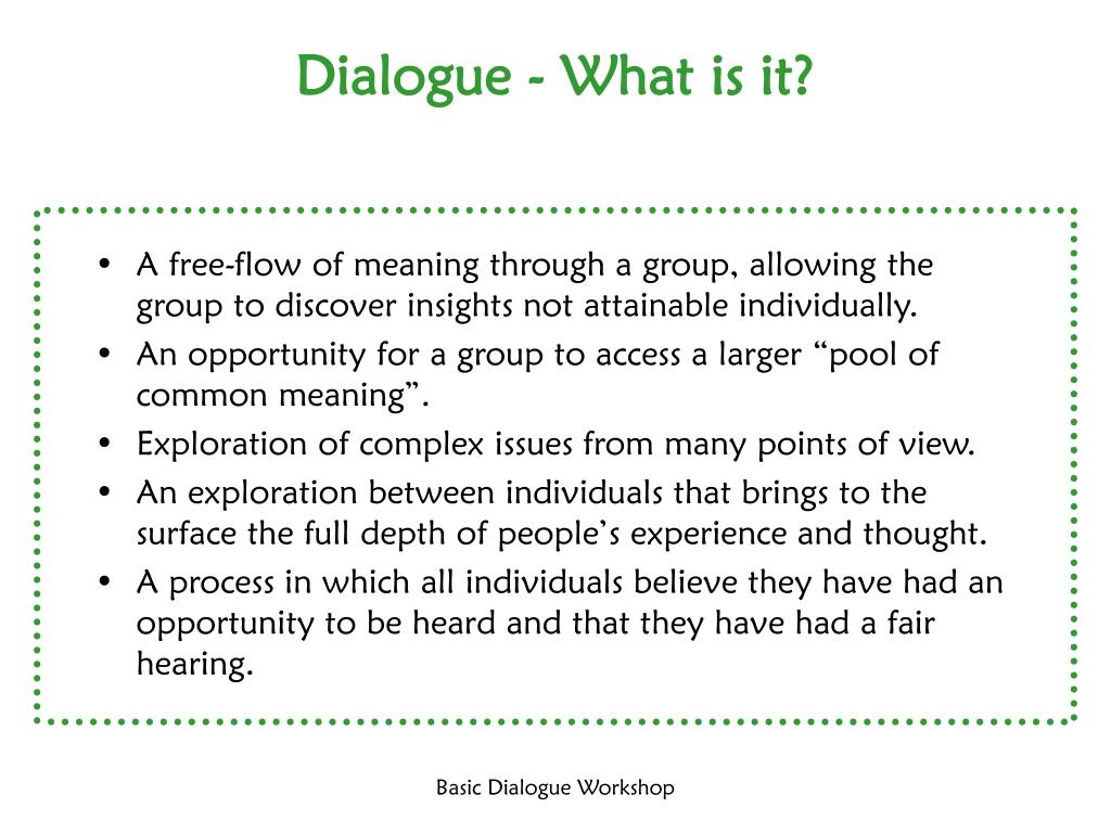Dialogue - What is it?