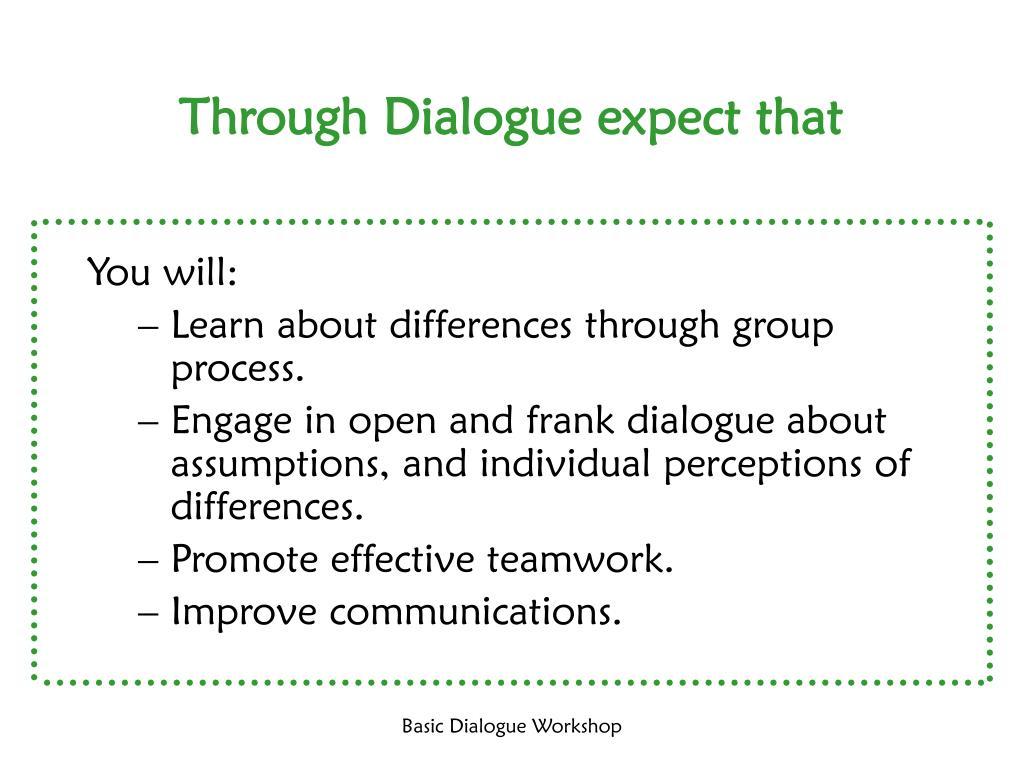 Through Dialogue expect that