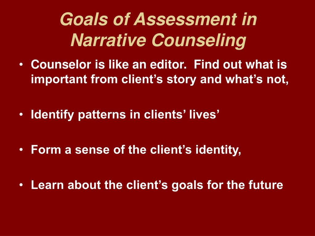 Goals of Assessment in Narrative Counseling