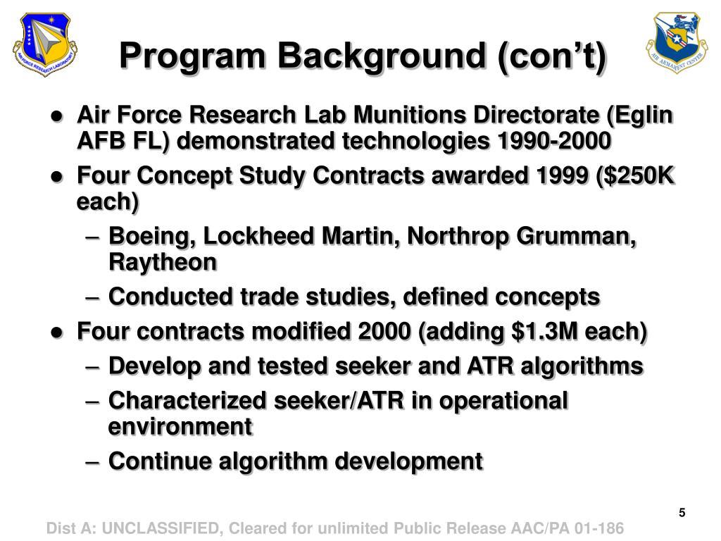 Program Background (con't)