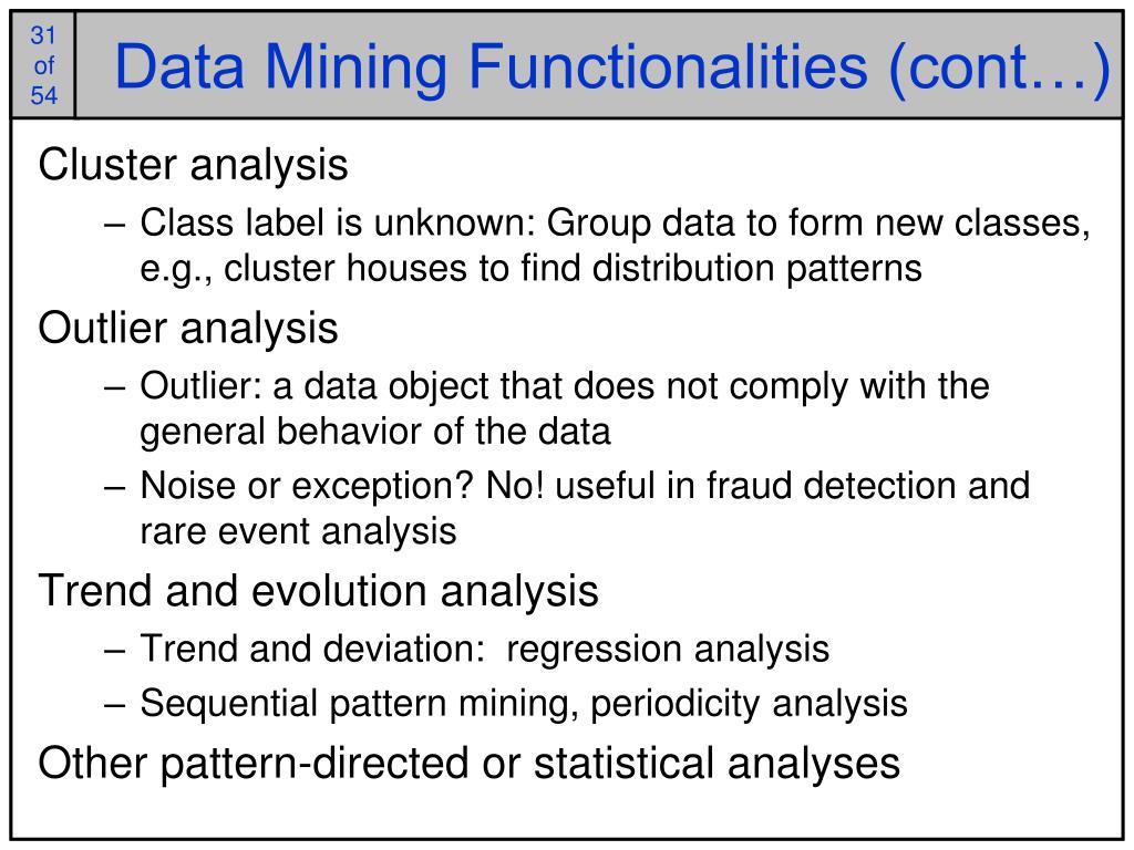 Data Mining Functionalities (cont…)