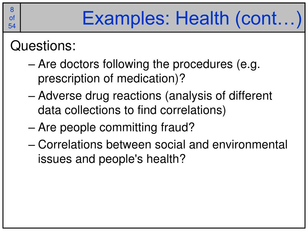 Examples: Health (cont…)