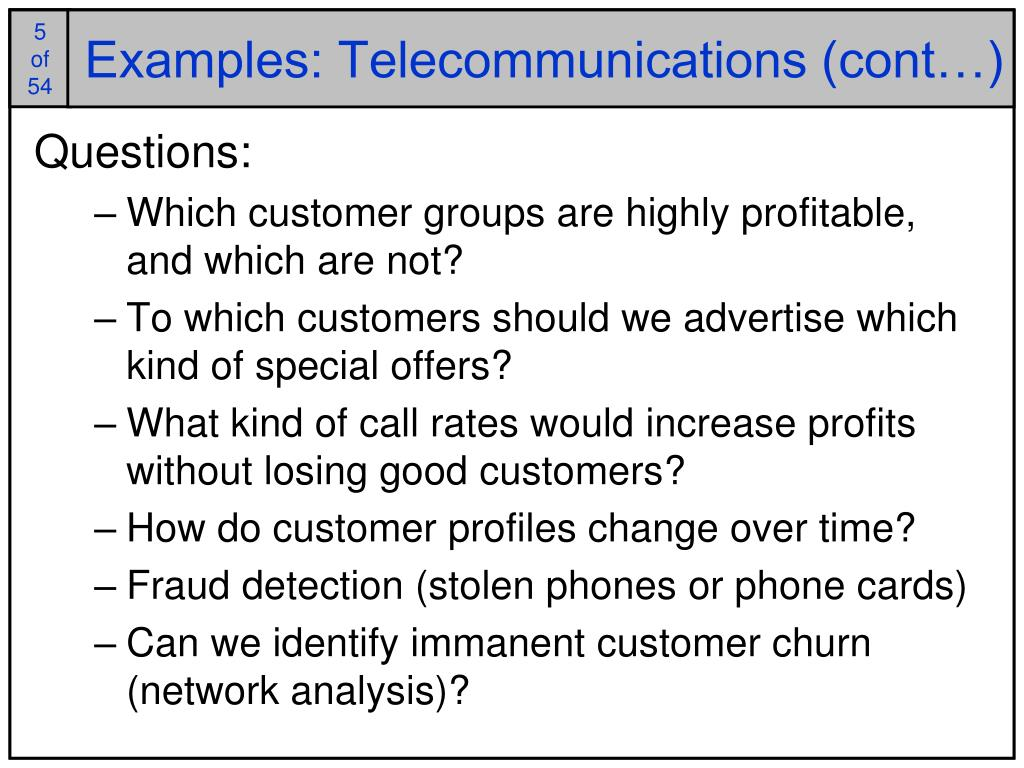 Examples: Telecommunications (cont…)