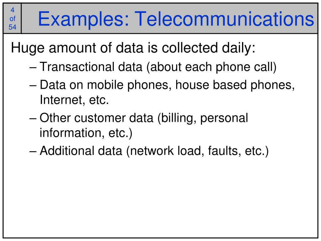 Examples: Telecommunications