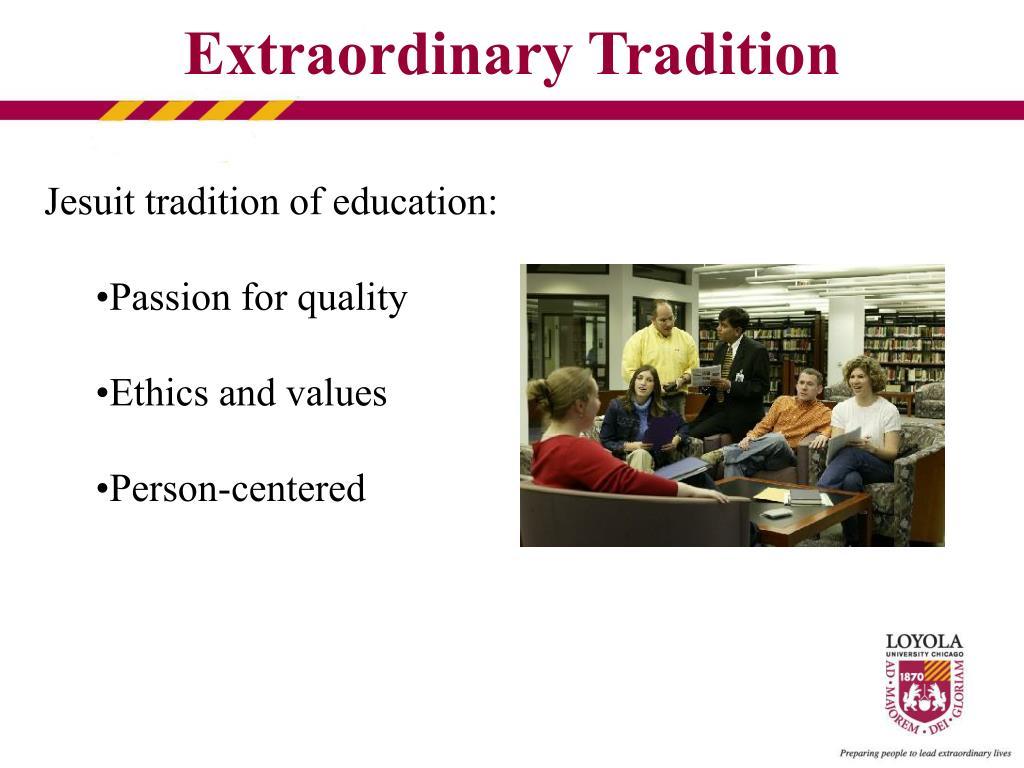Extraordinary Tradition