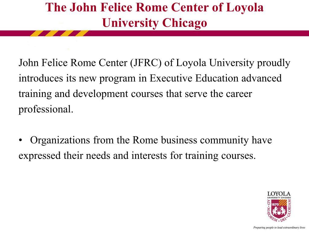 John Felice Rome Center (JFRC) of Loyola University proudly