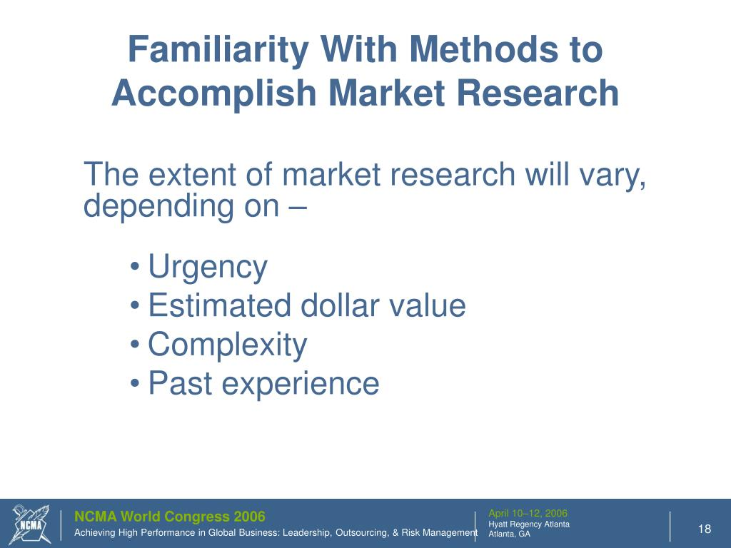 Familiarity With Methods to Accomplish Market Research