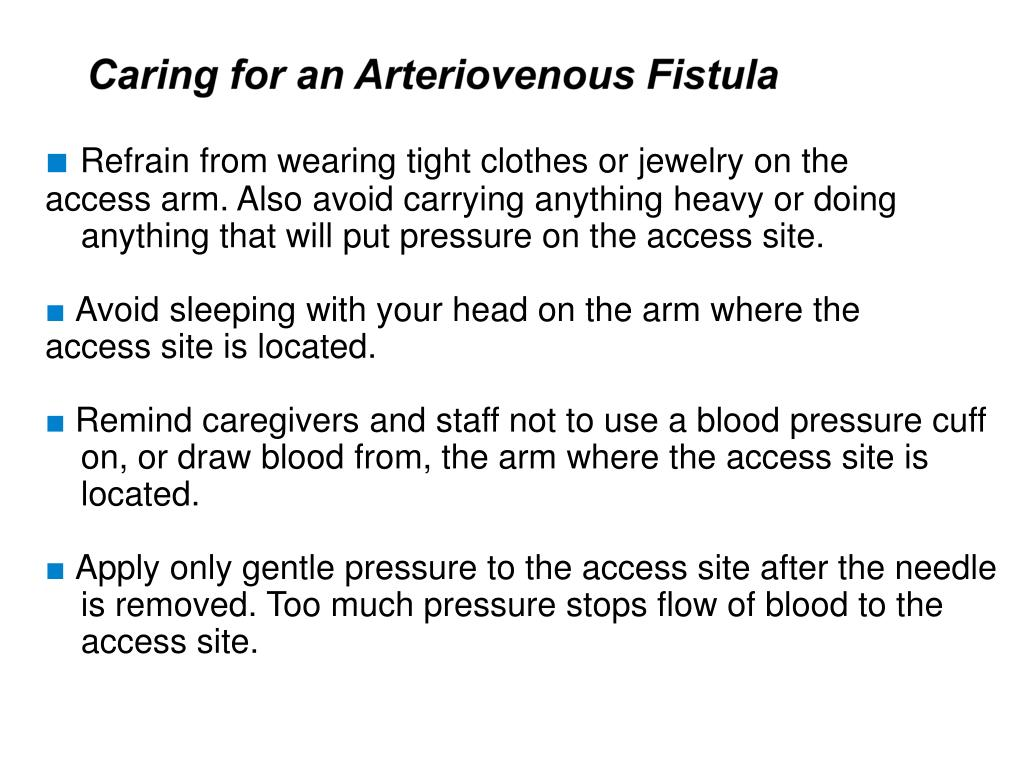 Caring for an Arteriovenous Fistula