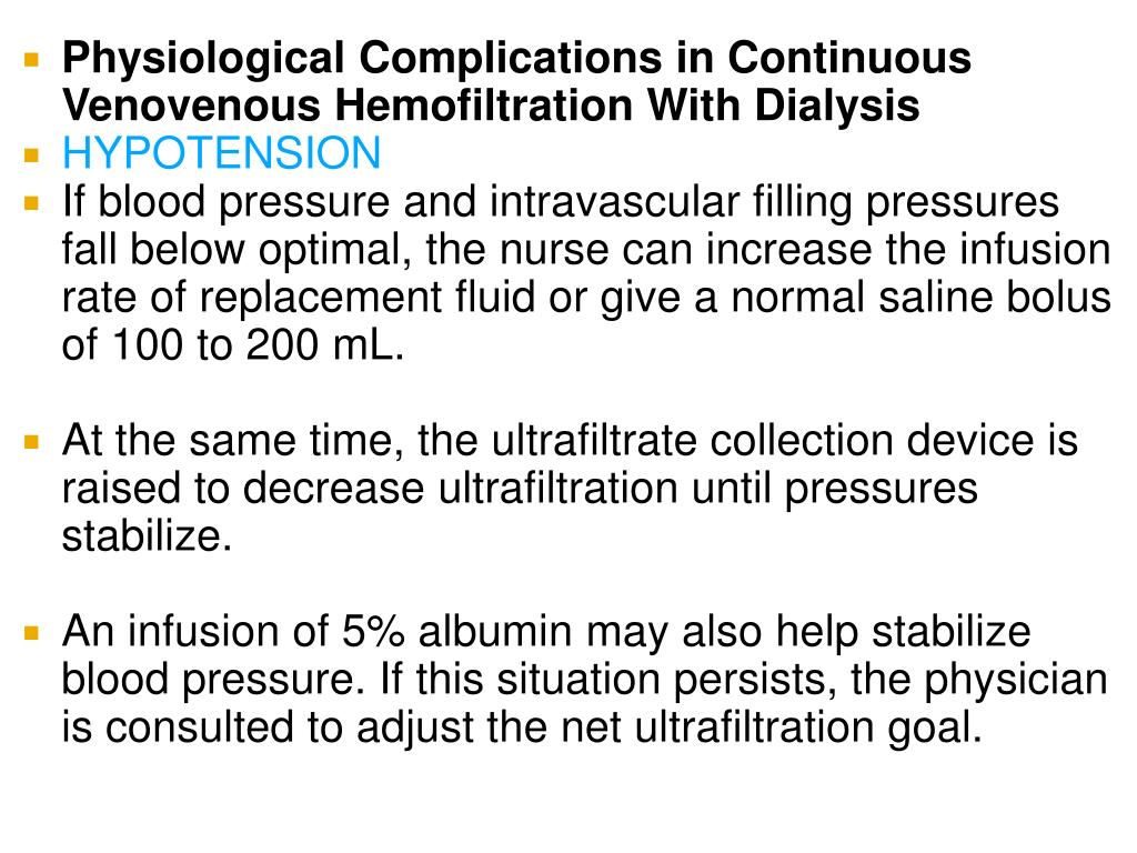 Physiological Complications in Continuous Venovenous Hemofiltration With Dialysis