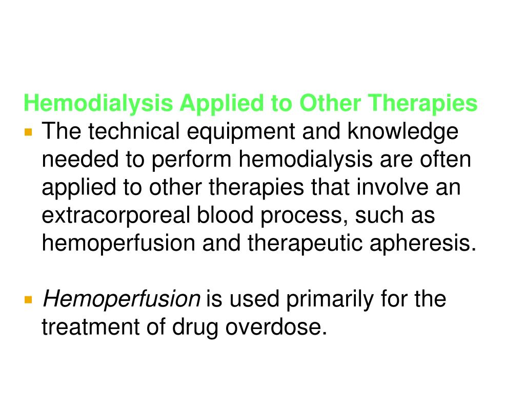 Hemodialysis Applied to Other Therapies