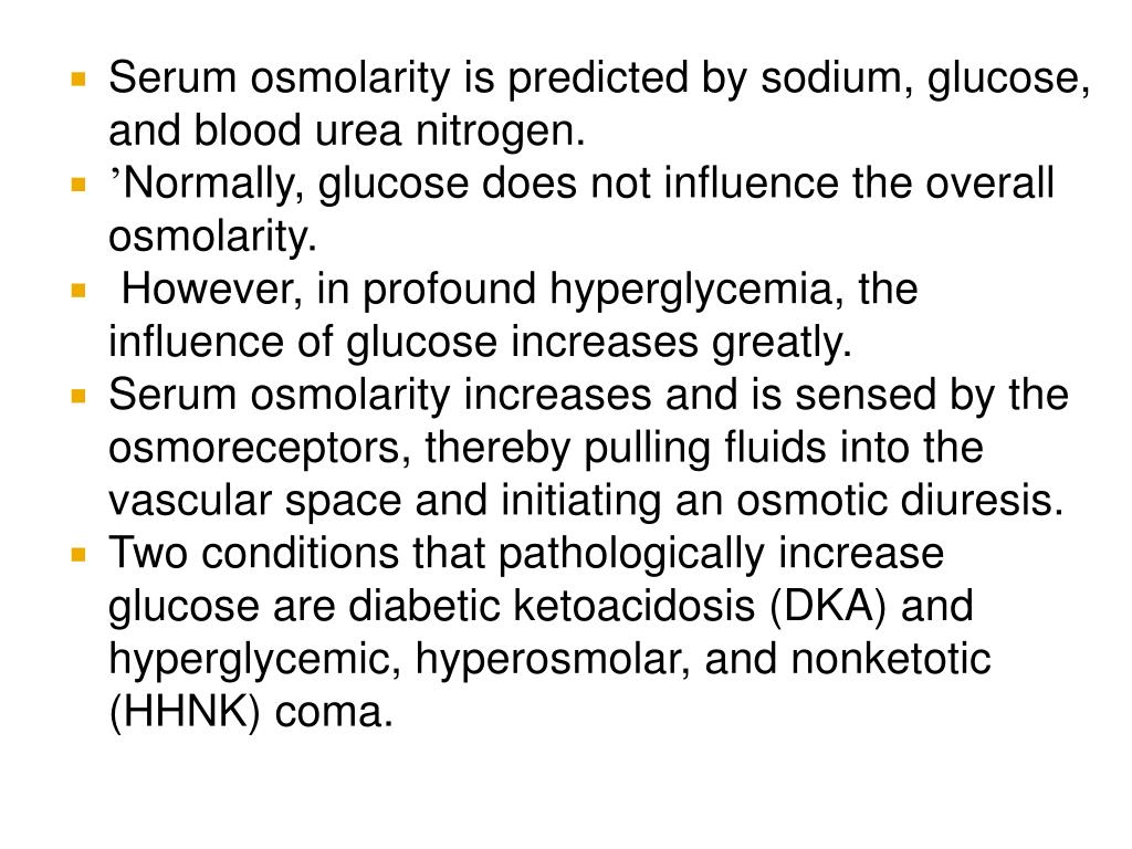 Serum osmolarity is predicted by sodium, glucose, and blood urea nitrogen.
