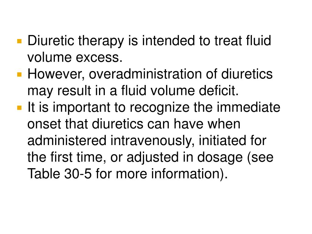 Diuretic therapy is intended to treat fluid volume excess.