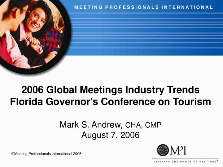 2006 Global Meetings Industry Trends