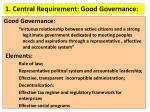 1 central requirement good governance