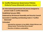 b conflict resources governance policies kimberly process diamond certification scheme
