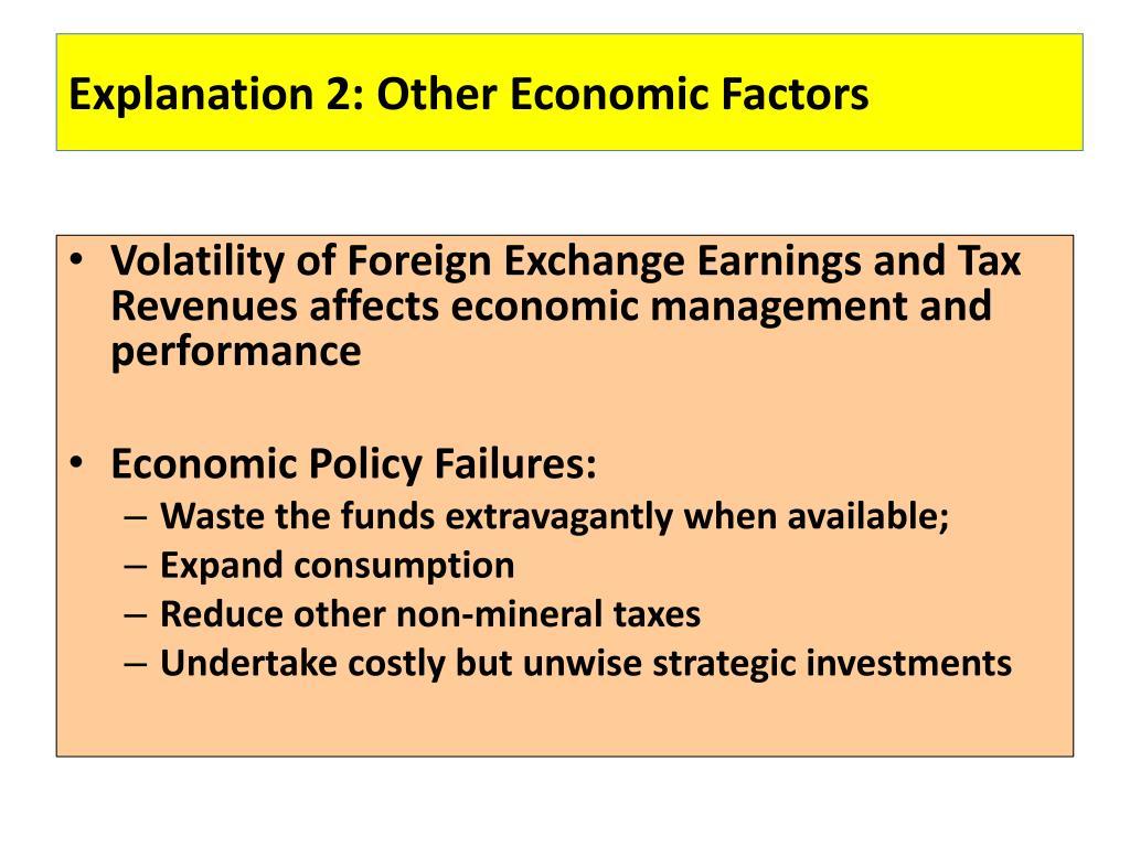 Explanation 2: Other Economic Factors