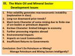 iii the main oil and mineral sector development issues12
