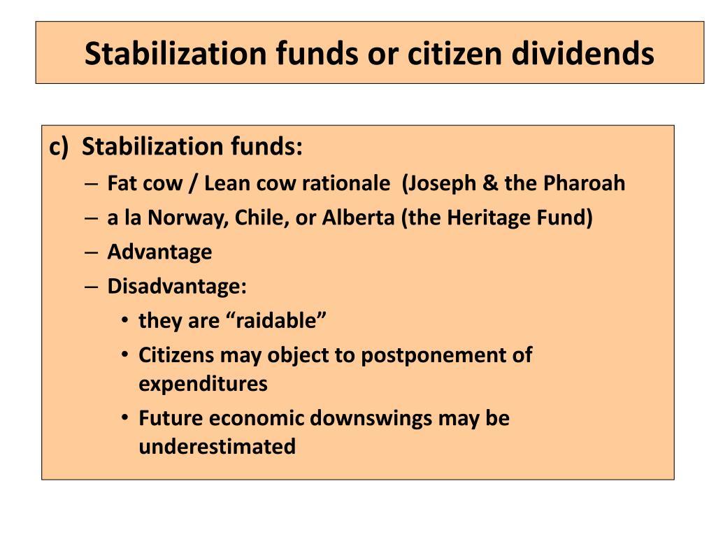 Stabilization funds or citizen dividends