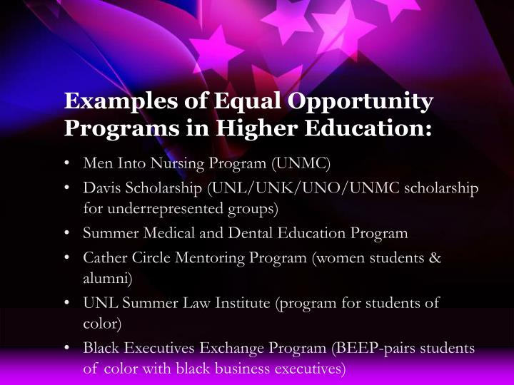 Examples of equal opportunity programs in higher education