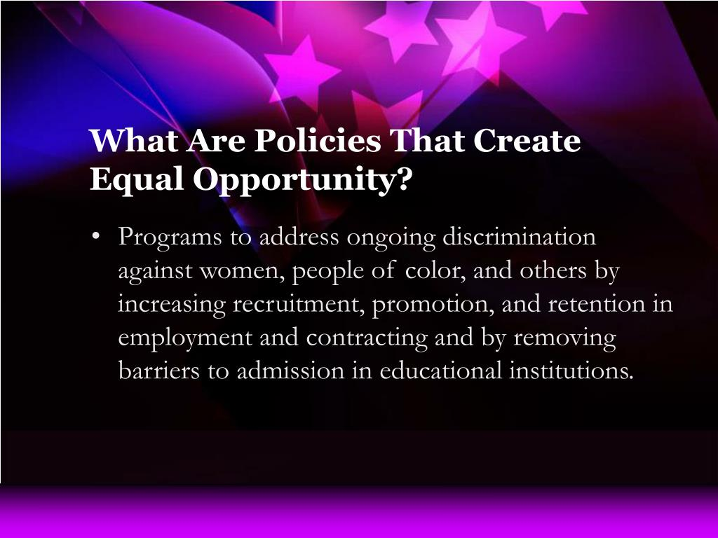 What Are Policies That Create Equal Opportunity?