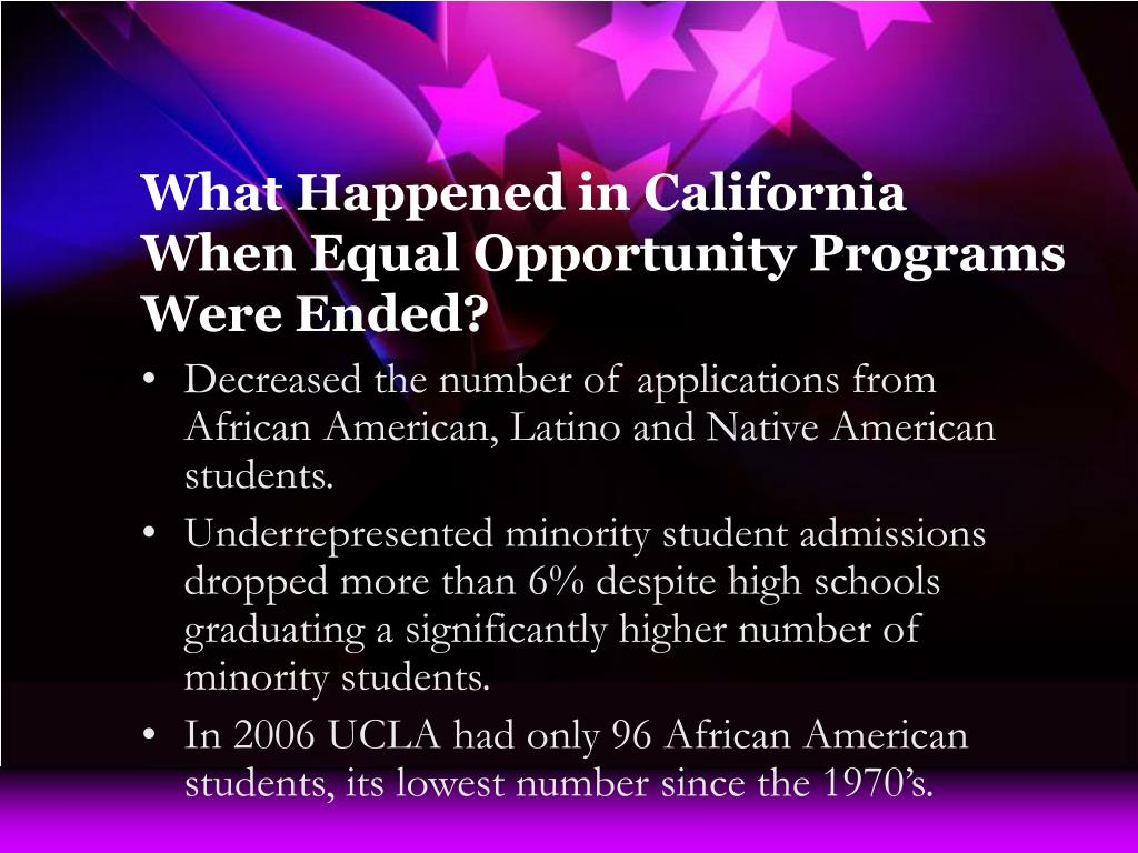 What Happened in California When Equal Opportunity Programs Were Ended?