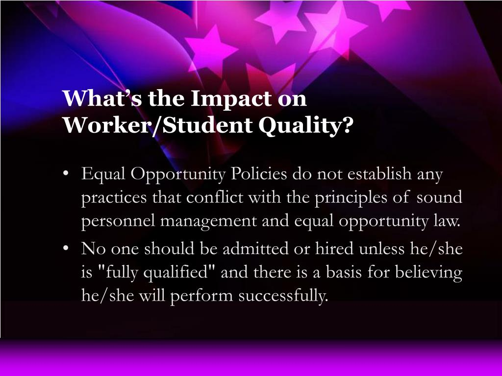 What's the Impact on Worker/Student Quality?