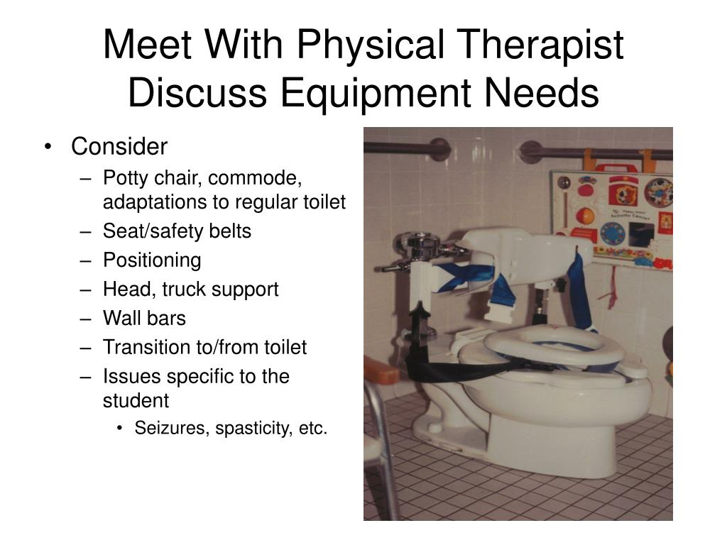 Meet With Physical Therapist Discuss Equipment Needs