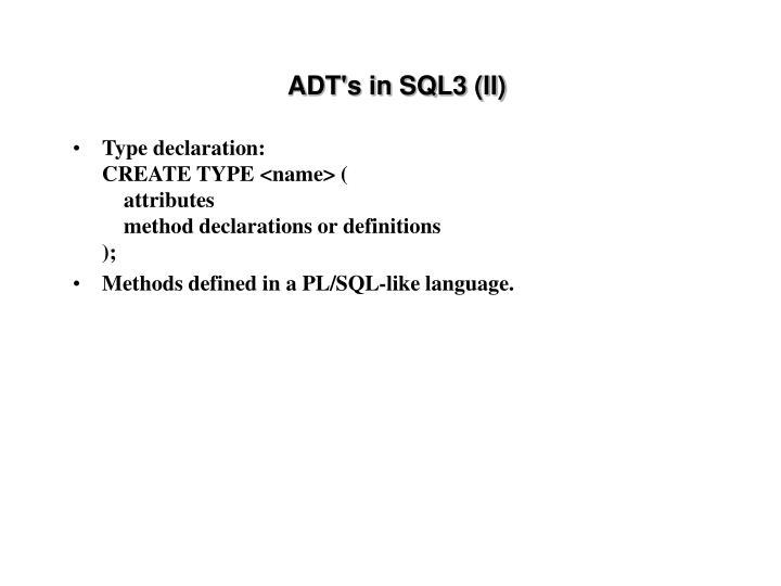 ADT's in SQL3 (II)