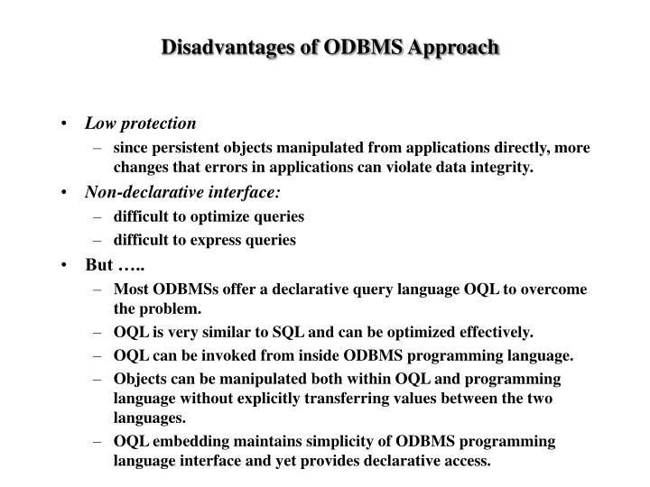 Disadvantages of ODBMS Approach