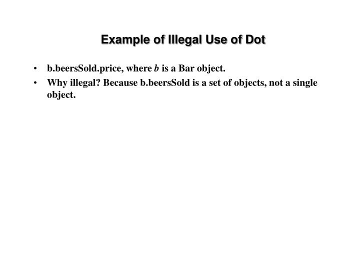 Example of Illegal Use of Dot