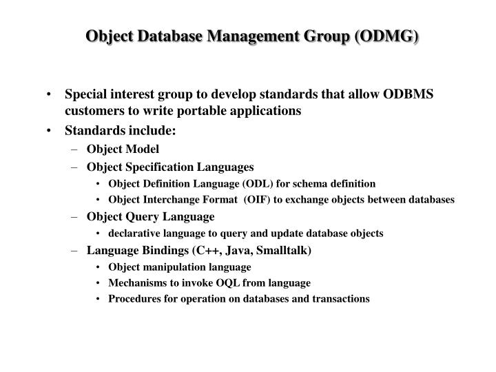 Object Database Management Group (ODMG)
