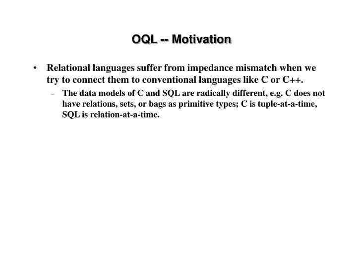 OQL -- Motivation