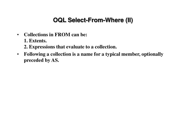 OQL Select-From-Where (II)