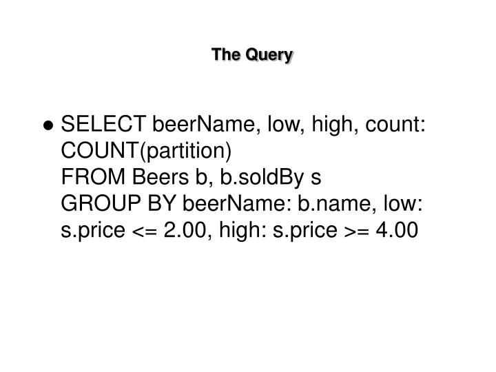 The Query
